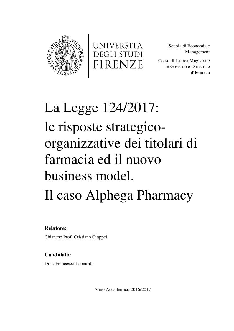 Anteprima della tesi: La Legge 124/2017: le risposte strategico organizzative dei titolari di farmacia ed il nuovo business model. Il caso Alphega Pharmacy, Pagina 1
