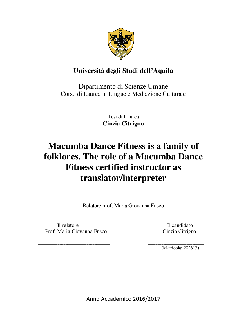 Anteprima della tesi: Macumba Dance Fitness is a family of folklores. The role of a Macumba Dance Fitness certified instructor as translator/interpreter, Pagina 1