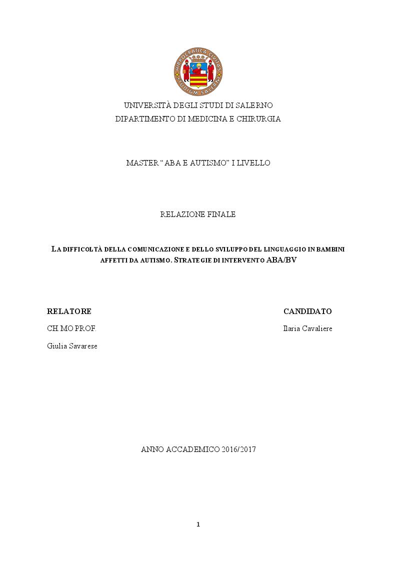 Anteprima della tesi: La difficoltà della comunicazione e dello sviluppo del linguaggio in bambini affetti da autismo, Pagina 1