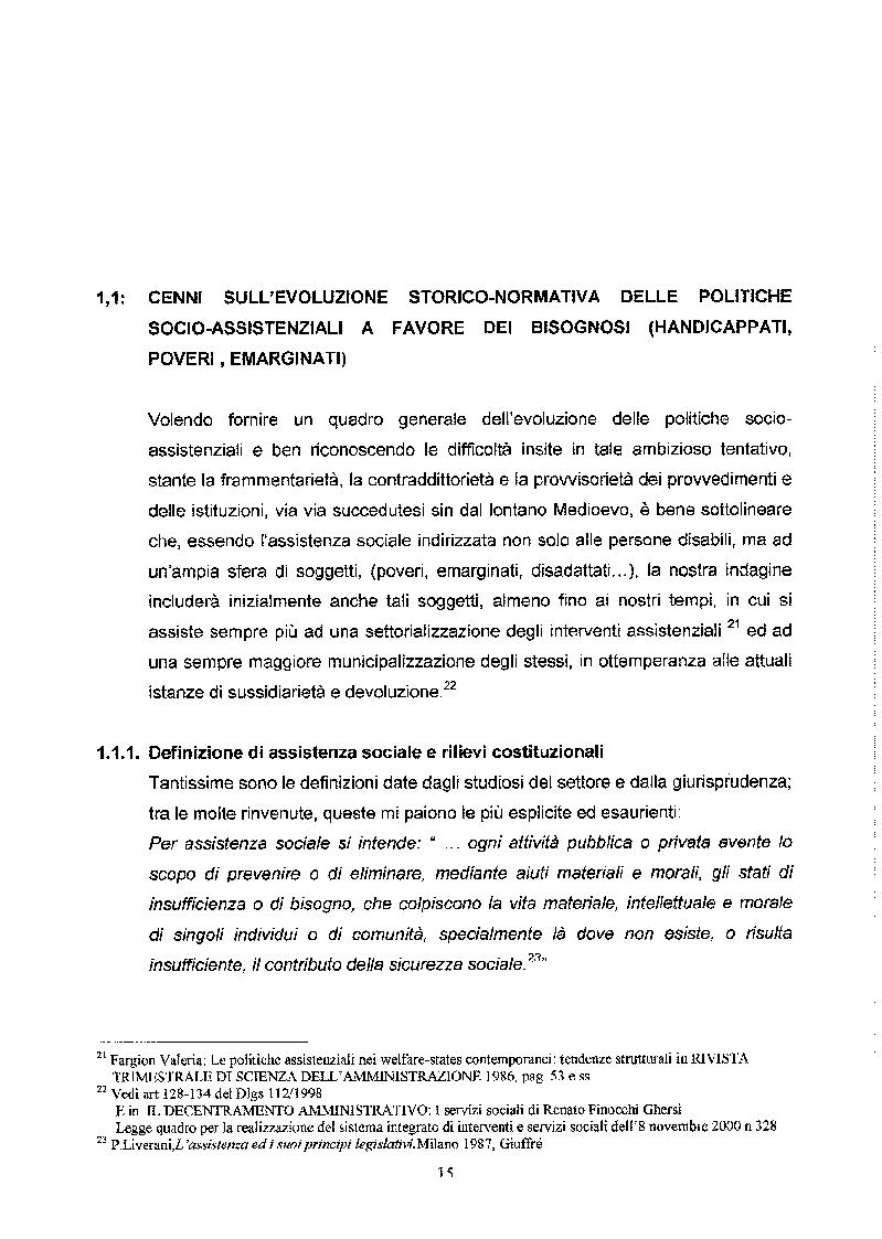 Estratto dalla tesi: Libertà ed Azioni positive: Stato sociale e tutela giuridica delle disabilità