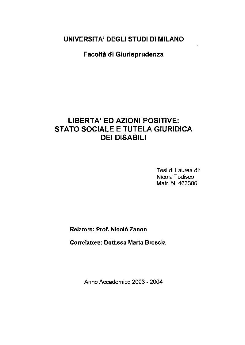 Anteprima della tesi: Libertà ed Azioni positive: Stato sociale e tutela giuridica delle disabilità, Pagina 1