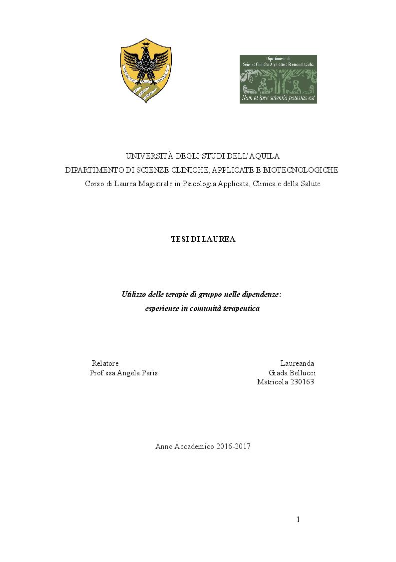 Anteprima della tesi: Utilizzo delle terapie di gruppo nelle dipendenze: esperienze in comunità terapeutica, Pagina 1