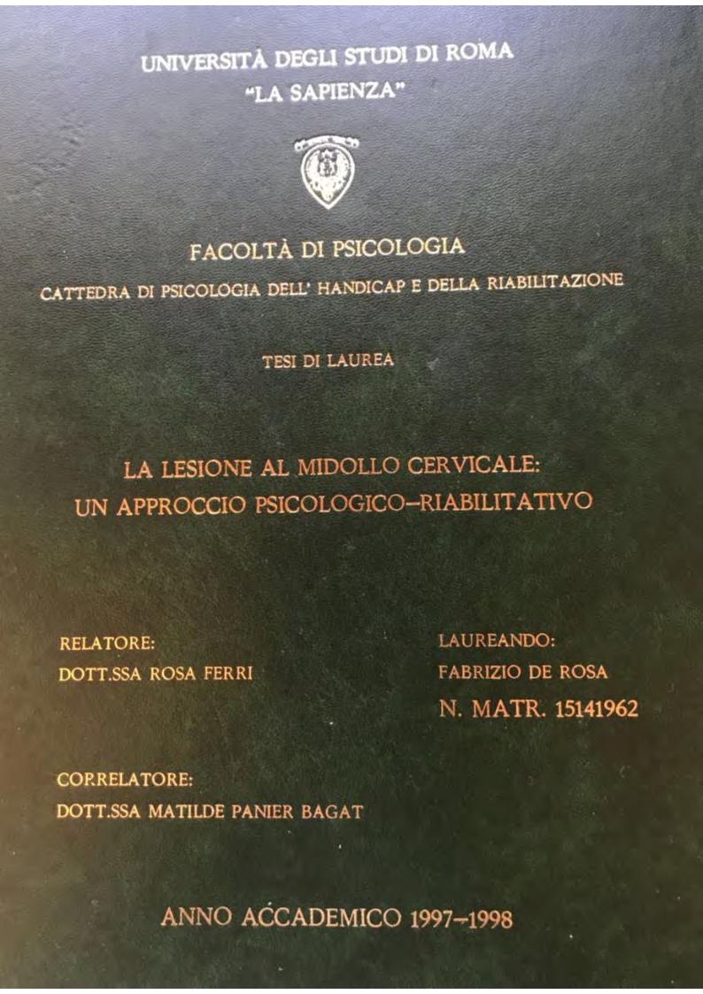 Anteprima della tesi: La lesione al midollo cervicale: un approccio psicologico-riabilitativo, Pagina 1