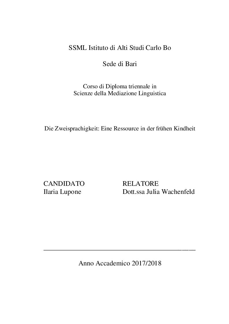 Anteprima della tesi: Die Zweisprachigkeit: Eine Ressource in der frühen Kindheit, Pagina 1
