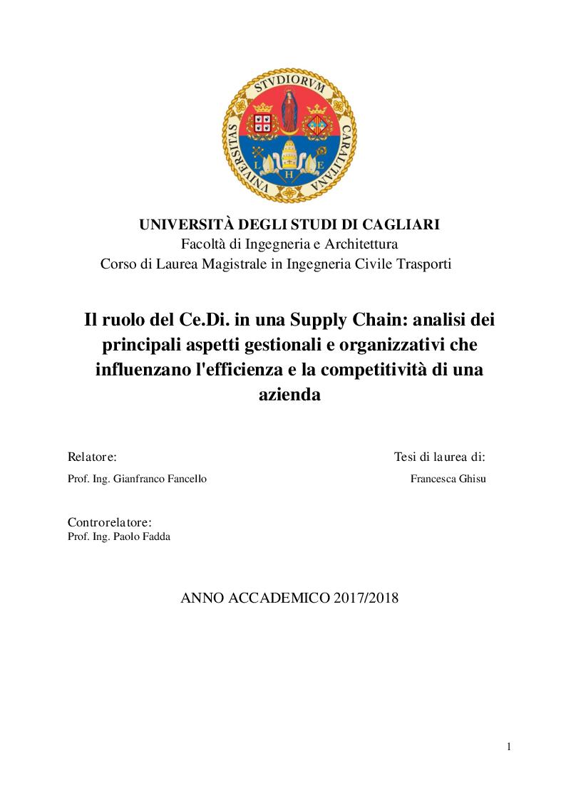 Anteprima della tesi: Il ruolo del Ce.Di. in una Supply Chain: analisi dei principali aspetti gestionali e organizzativi che influenzano l'efficienza e la competitività di una azienda, Pagina 1
