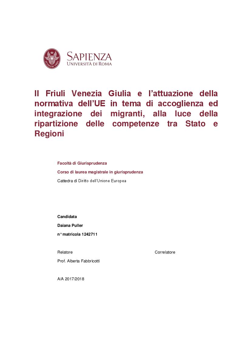 Anteprima della tesi: Il Friuli Venezia Giulia e l'attuazione della normativa dell'UE in tema di accoglienza ed integrazione dei migranti, alla luce della ripartizione delle competenze tra Stato e Regioni, Pagina 1
