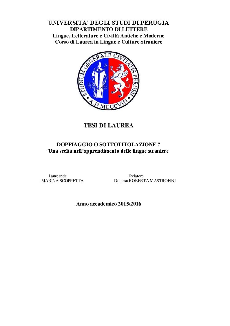 Anteprima della tesi: DOPPIAGGIO O SOTTOTITOLAZIONE - Una scelta nell'apprendimento delle lingue straniere, Pagina 1