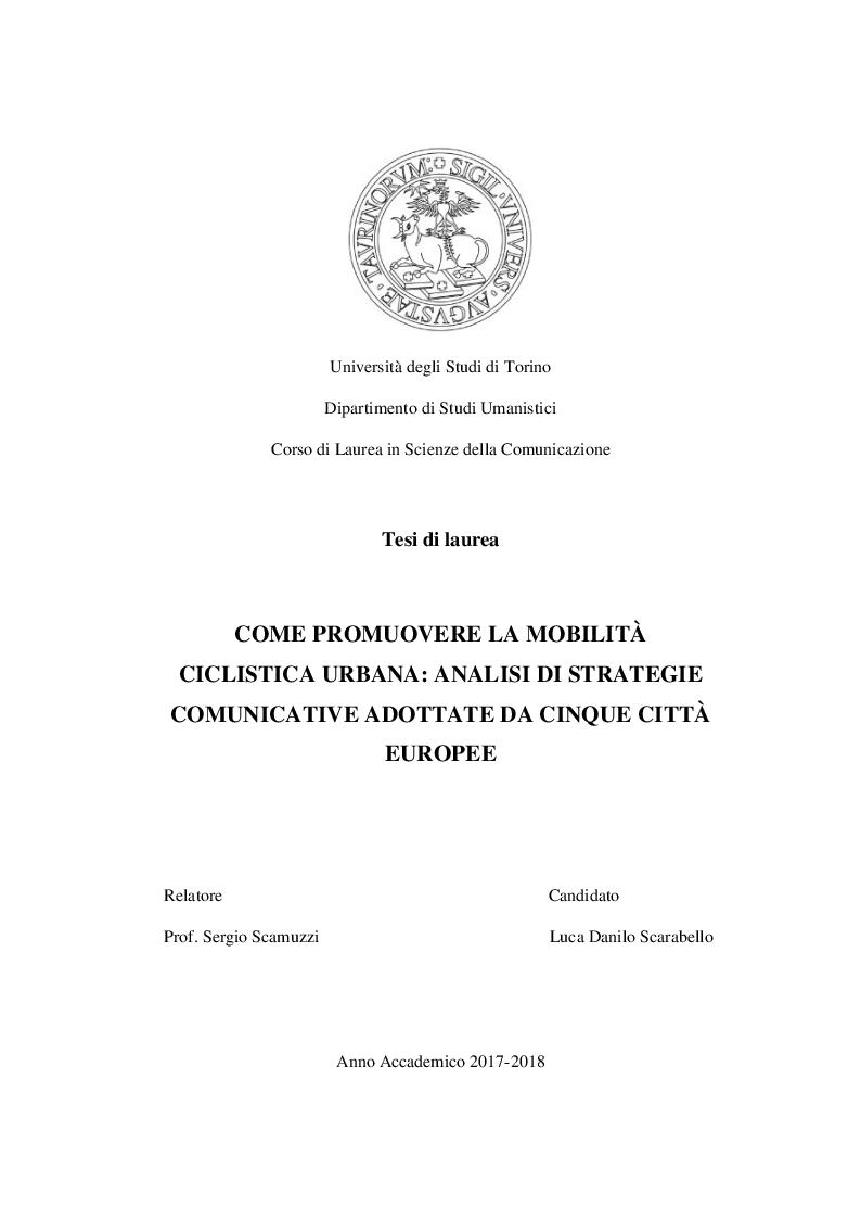 Anteprima della tesi: Come promuovere la mobilità ciclistica urbana: analisi di strategie comunicative adottate da cinque città europee, Pagina 1