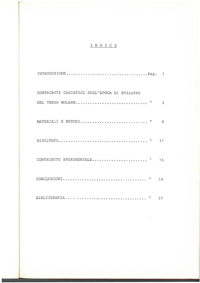Indice della tesi: Indagine clinico statistica epoca di sviluppo e mineralizzazione terzo molare, Pagina 1