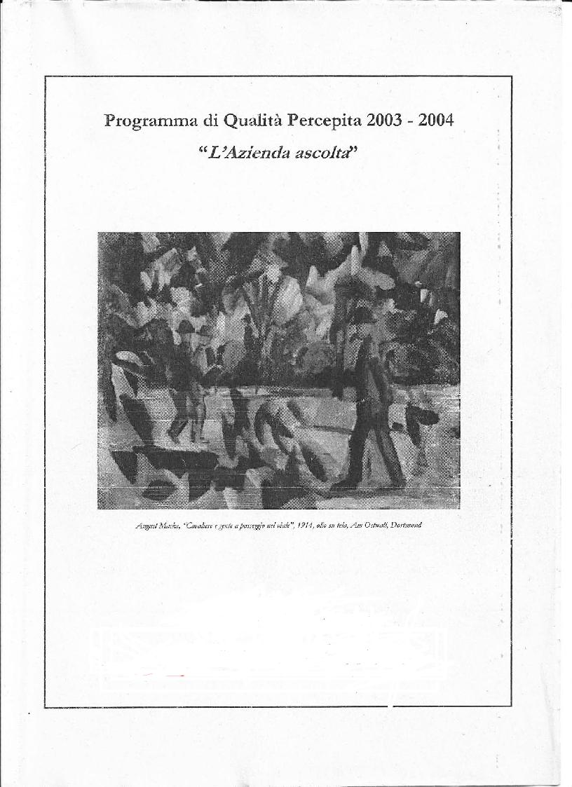 Anteprima della tesi: Programma di Qualità Percepita 2003 - 2004. L'azienda ascolta, Pagina 1