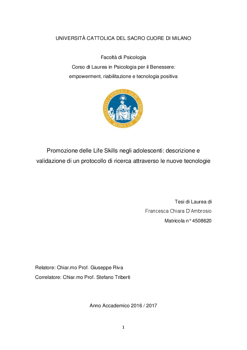 Anteprima della tesi: Promozione delle Life Skills negli adolescenti: descrizione e validazione di un protocollo di ricerca attraverso le nuove tecnologie, Pagina 1