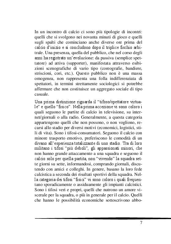 Estratto dalla tesi: Il Tifo Calcistico in Italia tra Passione, Violenza e Mafia. Il giornalismo, la politica e il fenomeno ultras