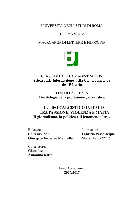 Anteprima della tesi: Il Tifo Calcistico in Italia tra Passione, Violenza e Mafia. Il giornalismo, la politica e il fenomeno ultras, Pagina 1