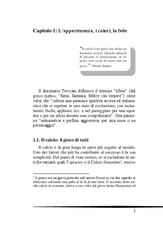 Anteprima della tesi: Il Tifo Calcistico in Italia tra Passione, Violenza e Mafia. Il giornalismo, la politica e il fenomeno ultras, Pagina 6