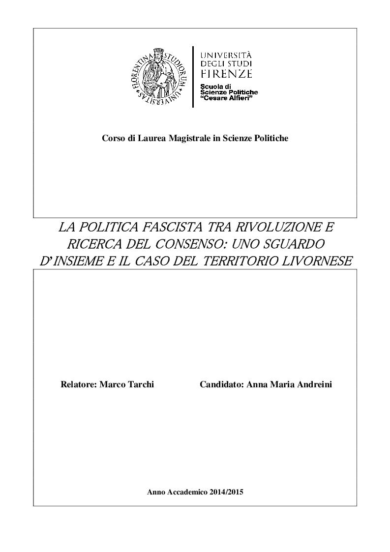 Anteprima della tesi: La politica fascista tra rivoluzione e ricerca del consenso: uno sguardo d'insieme e il caso del territorio livornese, Pagina 1