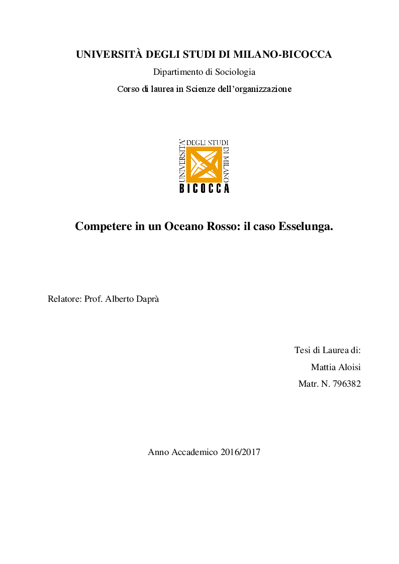 Anteprima della tesi: Competere in un Oceano Rosso: il caso Esselunga, Pagina 1