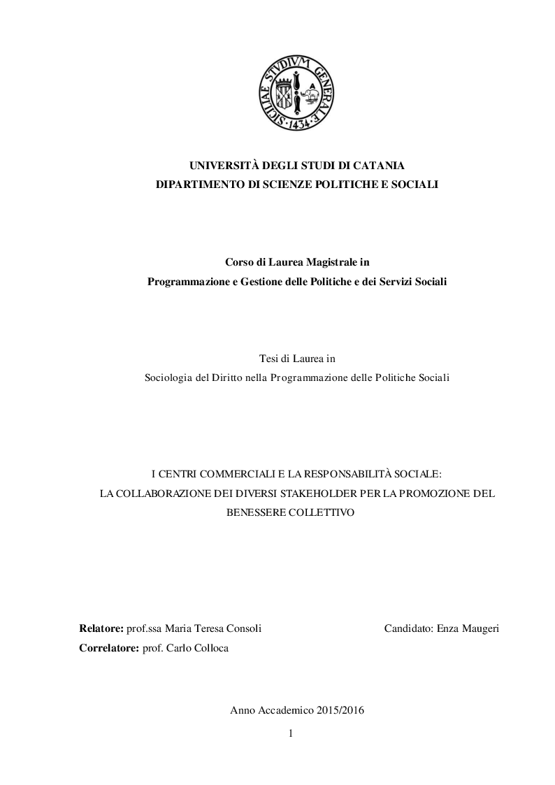 Anteprima della tesi: I Centri Commerciali e la Responsabilità Sociale: La Collaborazione dei diversi Stakeholder per la promozione del benessere collettivo, Pagina 1
