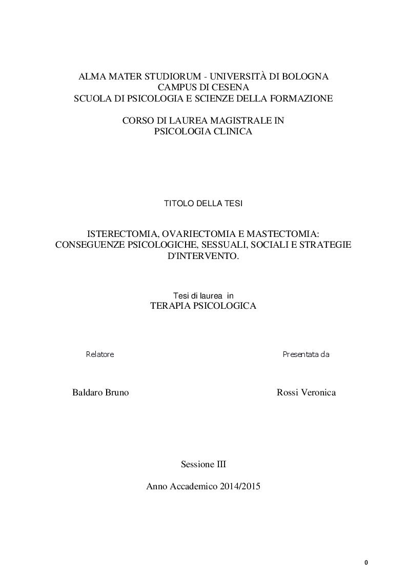 Anteprima della tesi: Isterectomia, ovariectomia e mastectomia: conseguenze psicologiche, sessuali, sociali e strategie d'intervento, Pagina 1