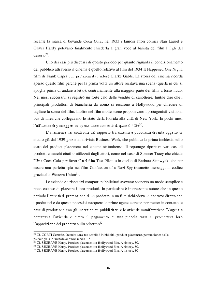Estratto dalla tesi: Pubblicità e cinema: storia del product placement tra esigenze di mercato, interessi dei produttori e diritti degli spettatori. Il caso controverso di Caos Calmo