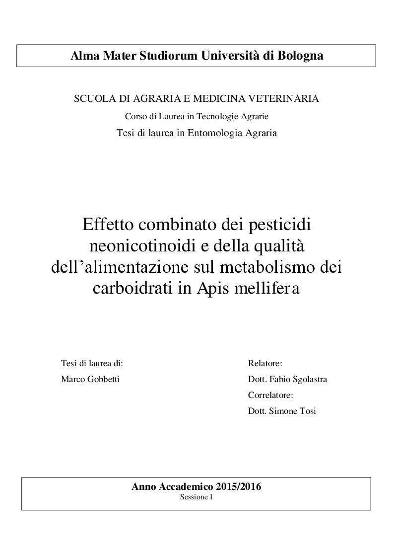 Anteprima della tesi: Effetto combinato dei pesticidi neonicotinoidi e della qualità dell'alimentazione sul metabolismo dei carboidrati in Apis mellifera, Pagina 1