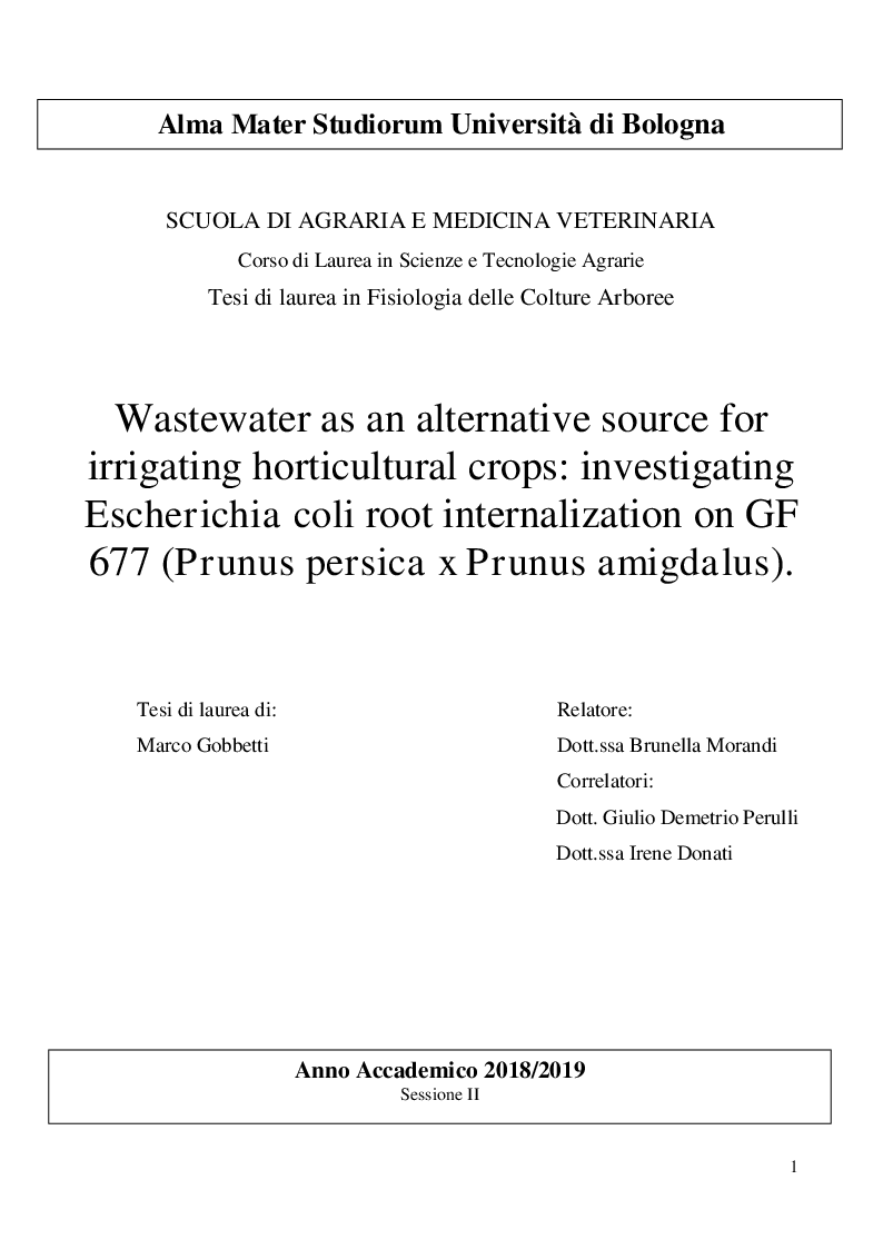 Anteprima della tesi: Wastewater as an alternative source for irrigating horticultural crops: investigating Escherichia coli root internalization on GF 677 (Prunus persica x Prunus amigdalus)., Pagina 1