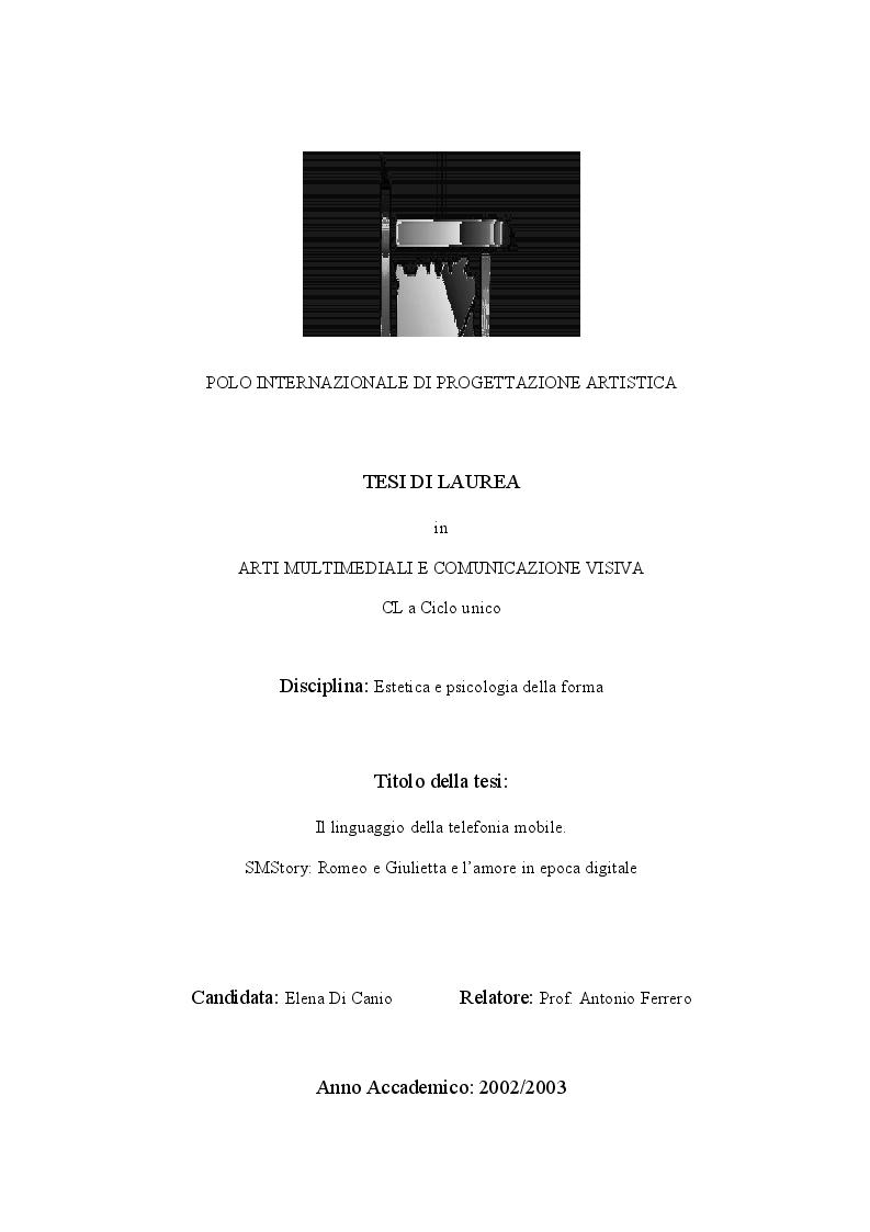 Anteprima della tesi: Il linguaggio della telefonia mobile. SMStory: Romeo e Giulietta e l'amore in epoca digitale., Pagina 1