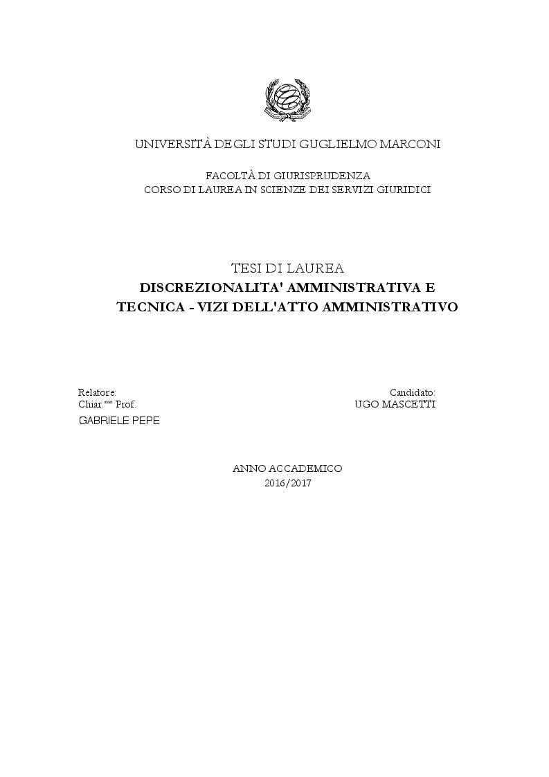 Anteprima della tesi: Discrezionalità amministrativa e tecnica. Vizi dell'atto amministrativo, Pagina 1