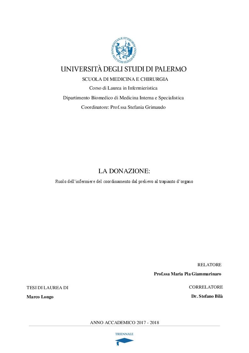 Anteprima della tesi: La donazione: ruolo dell'infermiere del coordinamento dal prelievo al trapianto d'organo, Pagina 1