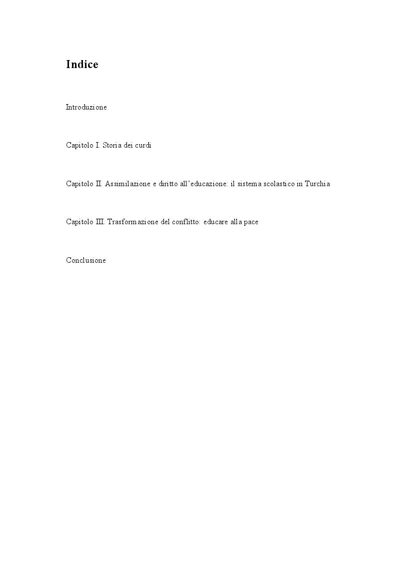 Indice della tesi: Educazione, odio interetnico, identità: la questione curda nel Sud-Est della Turchia, Pagina 1