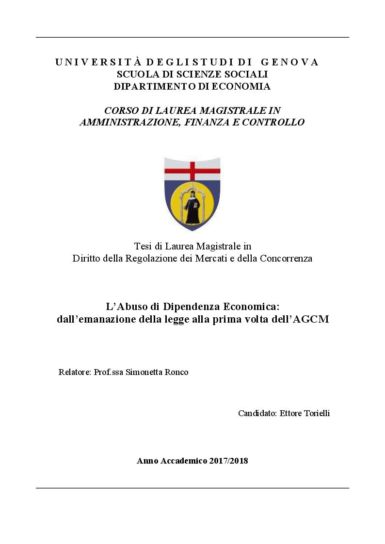 Anteprima della tesi: L'Abuso di Dipendenza Economica: dall'emanazione della legge alla prima volta dell'AGCM, Pagina 1