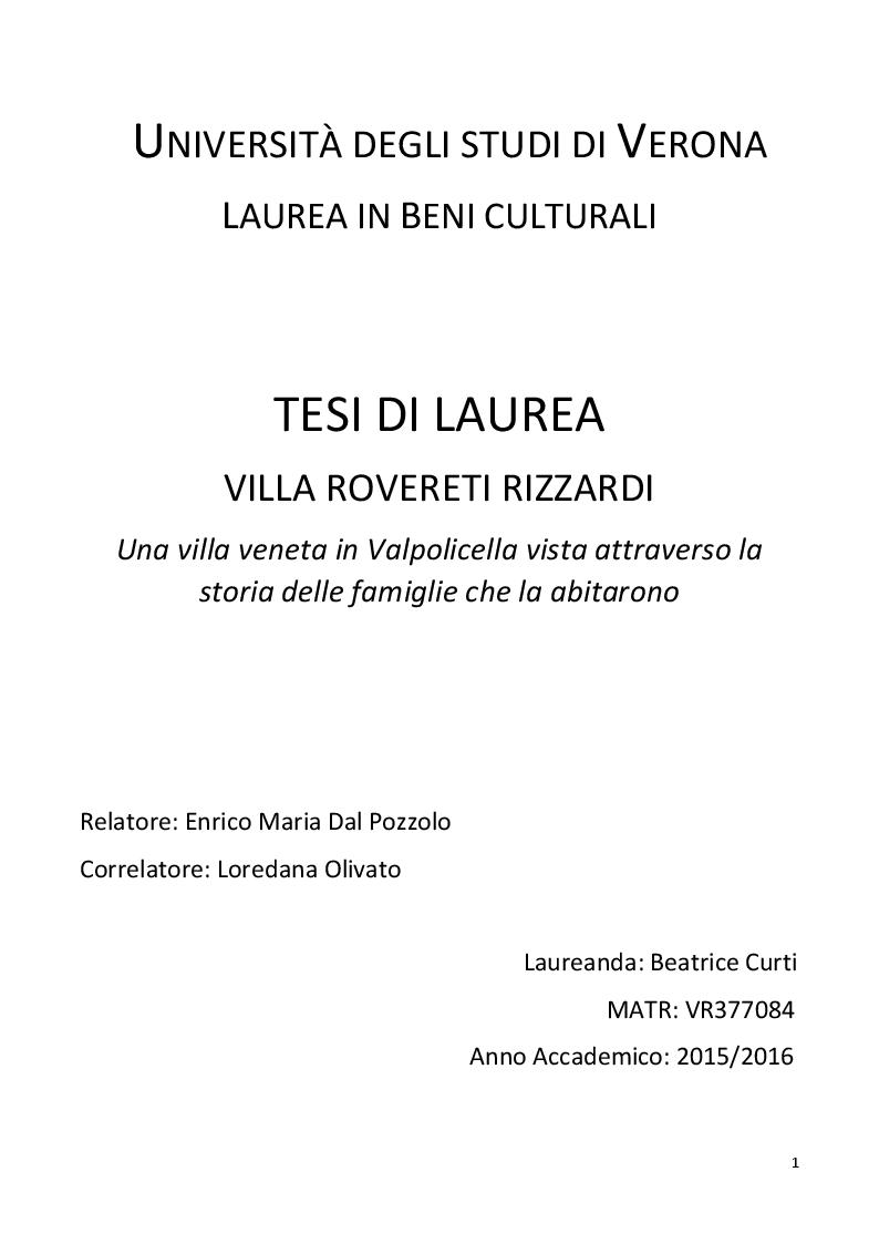 Anteprima della tesi: Villa Rovereti Rizzardi: Una villa veneta in Valpolicella vista attraverso la storia delle famiglie che la abitarono, Pagina 1