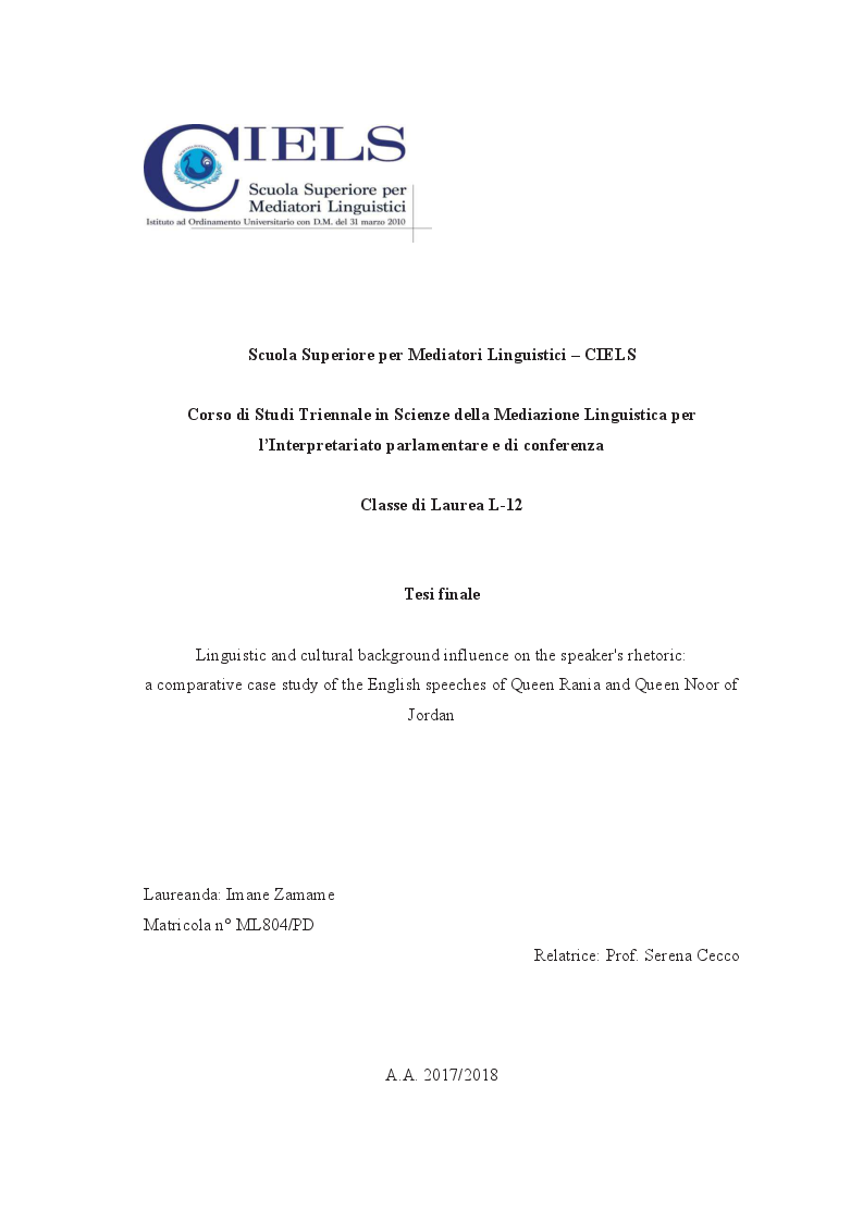 Anteprima della tesi: Linguistic and cultural background influence on the speaker's rhetoric: a comparative case study of the English speeches of Queen Rania and Queen Noor of Jordan, Pagina 1