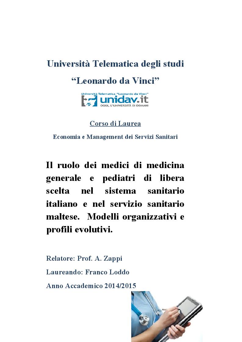 Anteprima della tesi: Il ruolo dei medici di medicina generale e pediatri di libera scelta nel sistema sanitario italiano e nel servizio sanitario maltese. Modelli organizzativi e profili evolutivi., Pagina 1