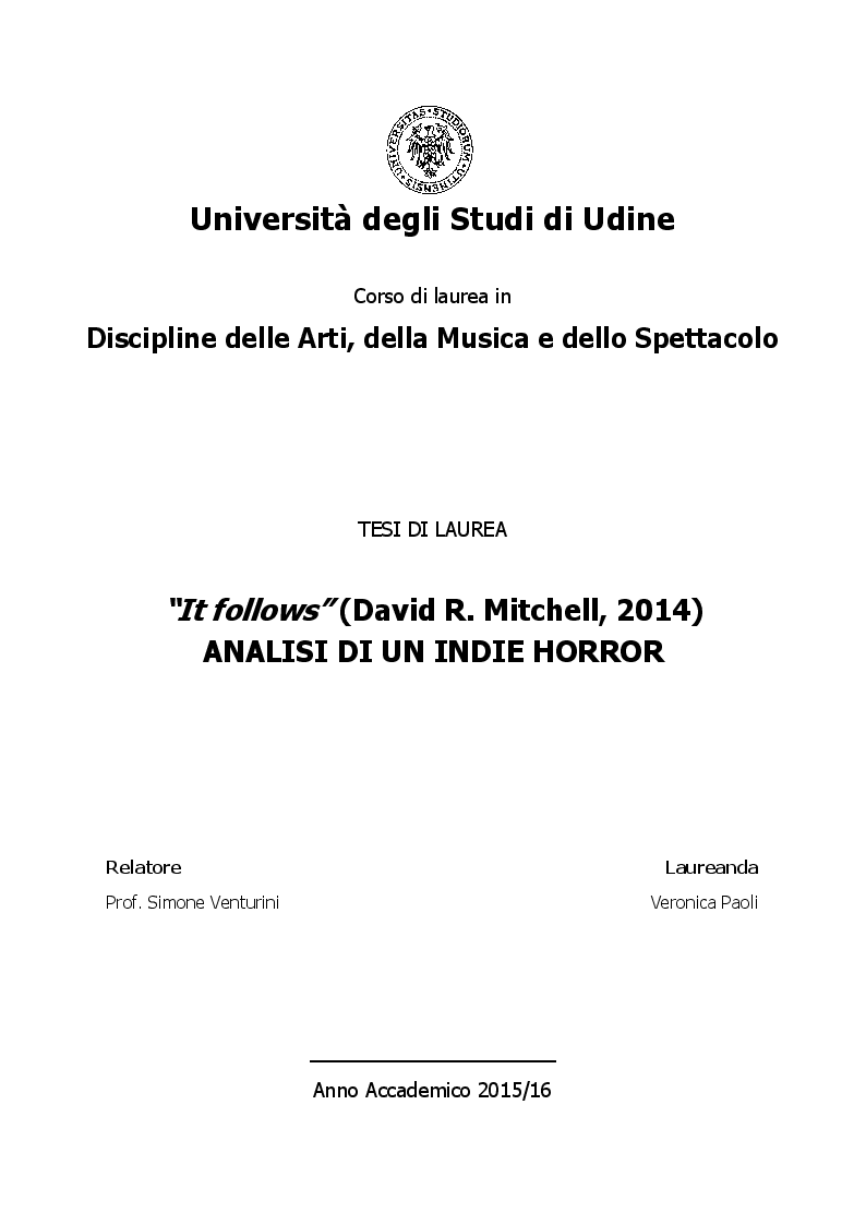 """Anteprima della tesi: """"It follows"""" (David R. Mitchell, 2014) ANALISI DI UN INDIE HORROR, Pagina 1"""