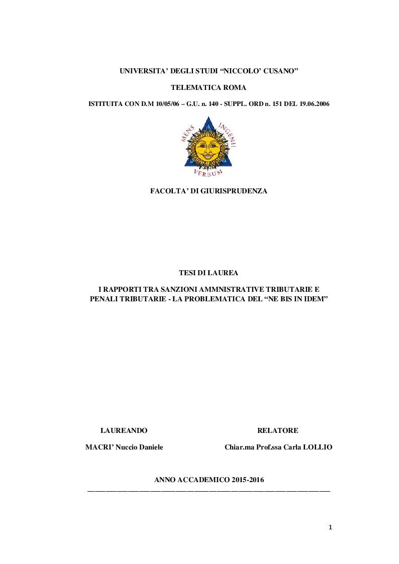 Anteprima della tesi: I rapporti tra sanzioni amministrative tributarie e penali tributarie - La problematica del ''Ne Bis in Idem'', Pagina 1