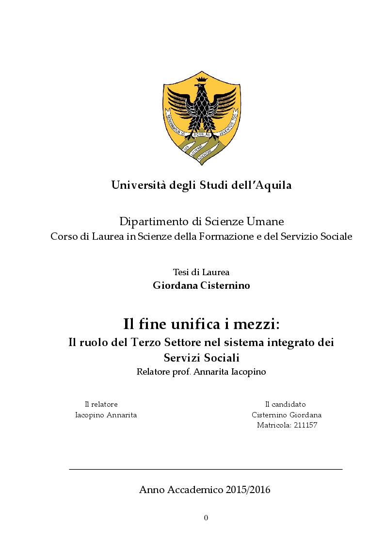 Anteprima della tesi: Il fine unifica i mezzi: Il ruolo del Terzo Settore nel Sistema integrato dei Servizi Sociali, Pagina 1
