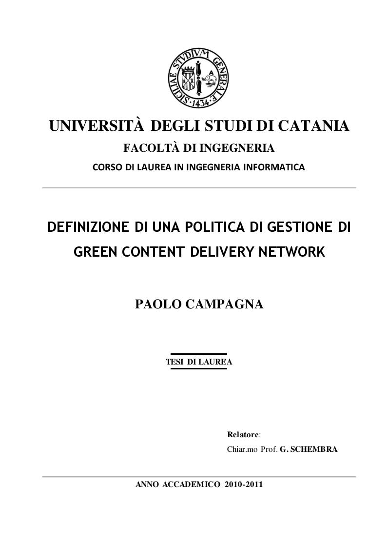 Anteprima della tesi: Definizione di una politica di gestione di Green Content Delivery Network (CDN), Pagina 1