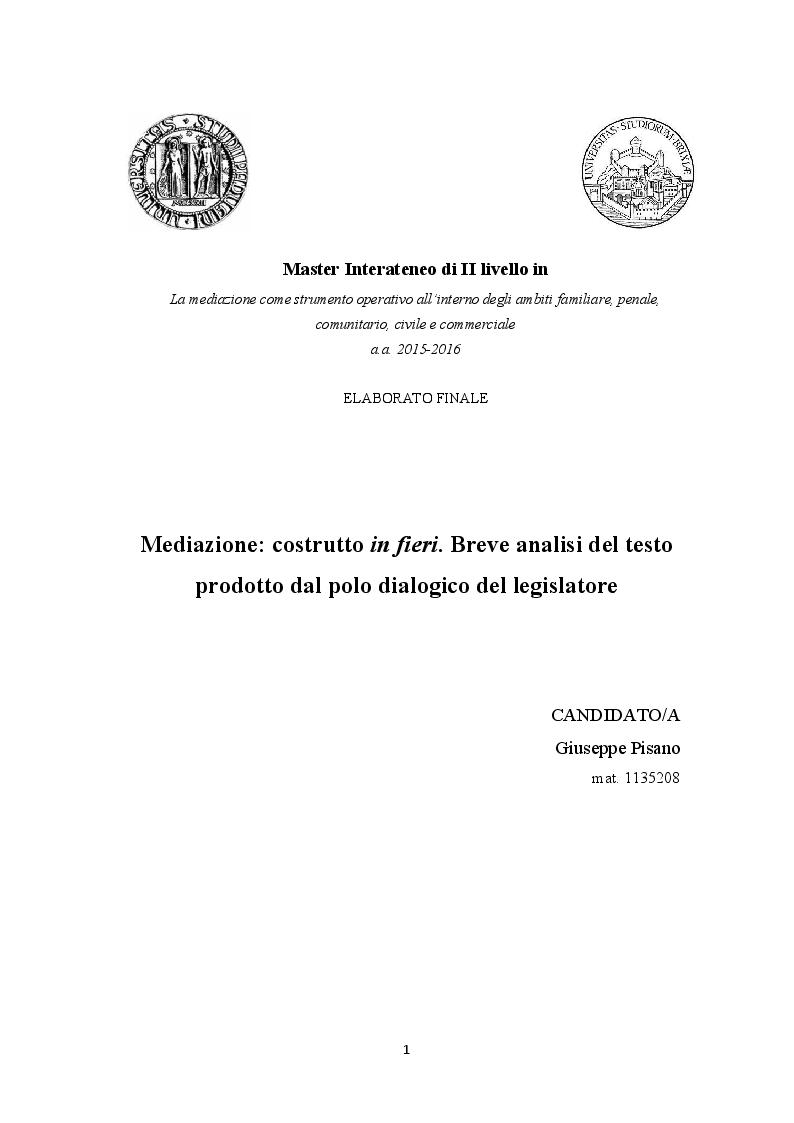 Anteprima della tesi: Mediazione: costrutto in fieri. Breve analisi del testo prodotto dal polo dialogico del legislatore, Pagina 1