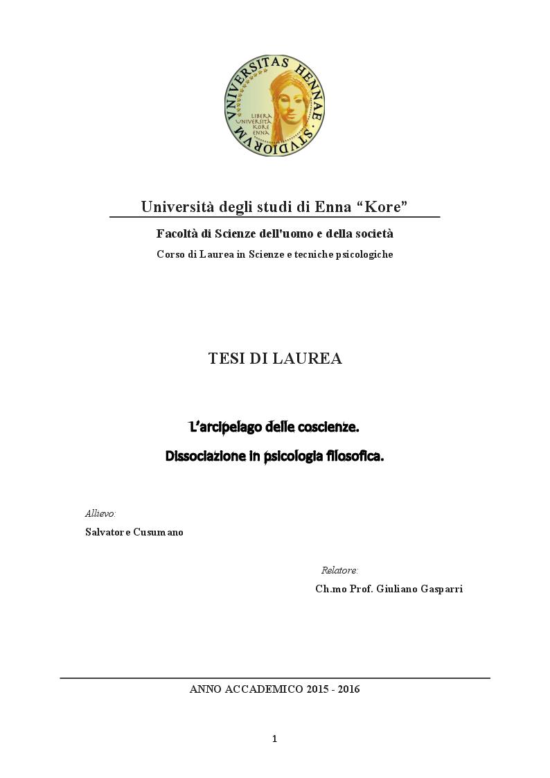 Anteprima della tesi: L'arcipelago delle coscienze. Dissociazione in psicologia filosofica, Pagina 1