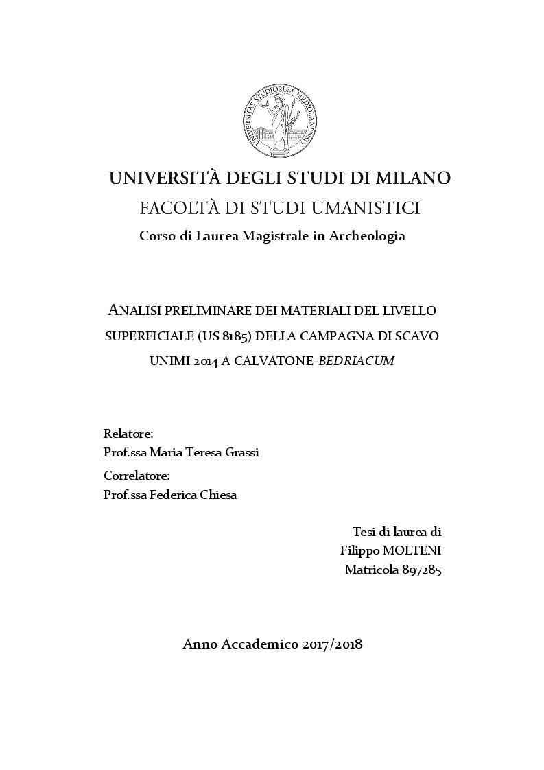 Anteprima della tesi: Analisi preliminare dei materiali del livello superficiale (US 8185) della campagna di scavo UniMI 2014 a Calvatone-Bedriacum, Pagina 1