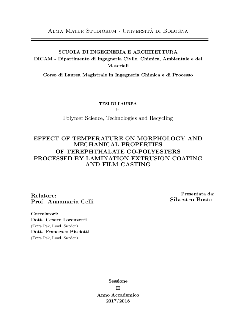 Anteprima della tesi: Effect of Temperature on Morphology and Mechanical Properties of Terephthalate Co-Polyesters Processed by Lamination Extrusion Coating and Film Casting, Pagina 1