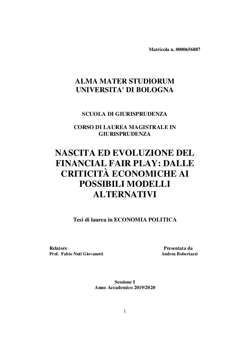 Anteprima della tesi: Nascita ed evoluzione del Financial Fair Play: dalle criticità economiche ai possibili modelli alternativi, Pagina 1