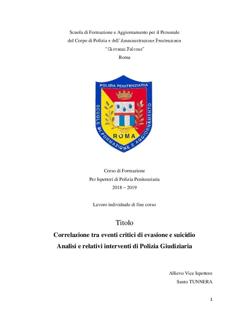 Anteprima della tesi: Correlazione tra eventi critici di evasione e suicidio. Analisi e relativi interventi di Polizia Giudiziaria, Pagina 1