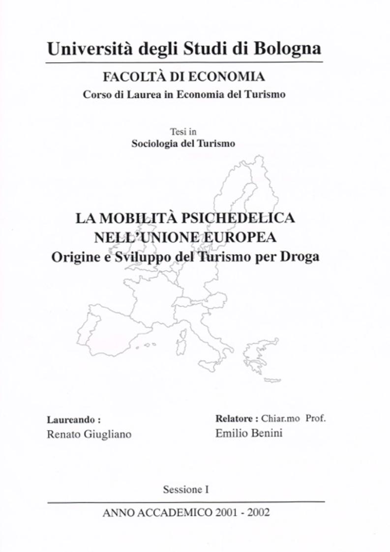 Anteprima della tesi: La mobilità psichedelica nell'Unione Europea. Origini e sviluppo del turismo per droga, Pagina 1