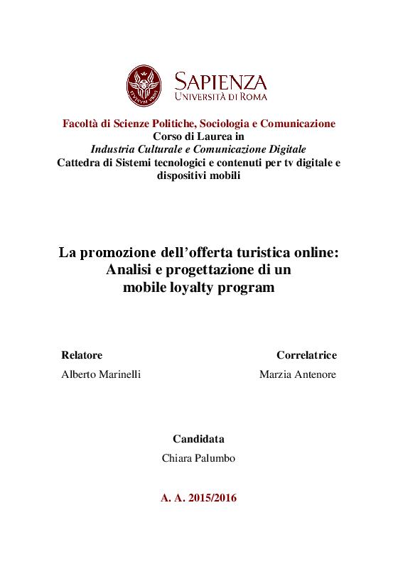 Anteprima della tesi: La promozione dell'offerta turistica online: Analisi e progettazione di un mobile loyalty program, Pagina 1