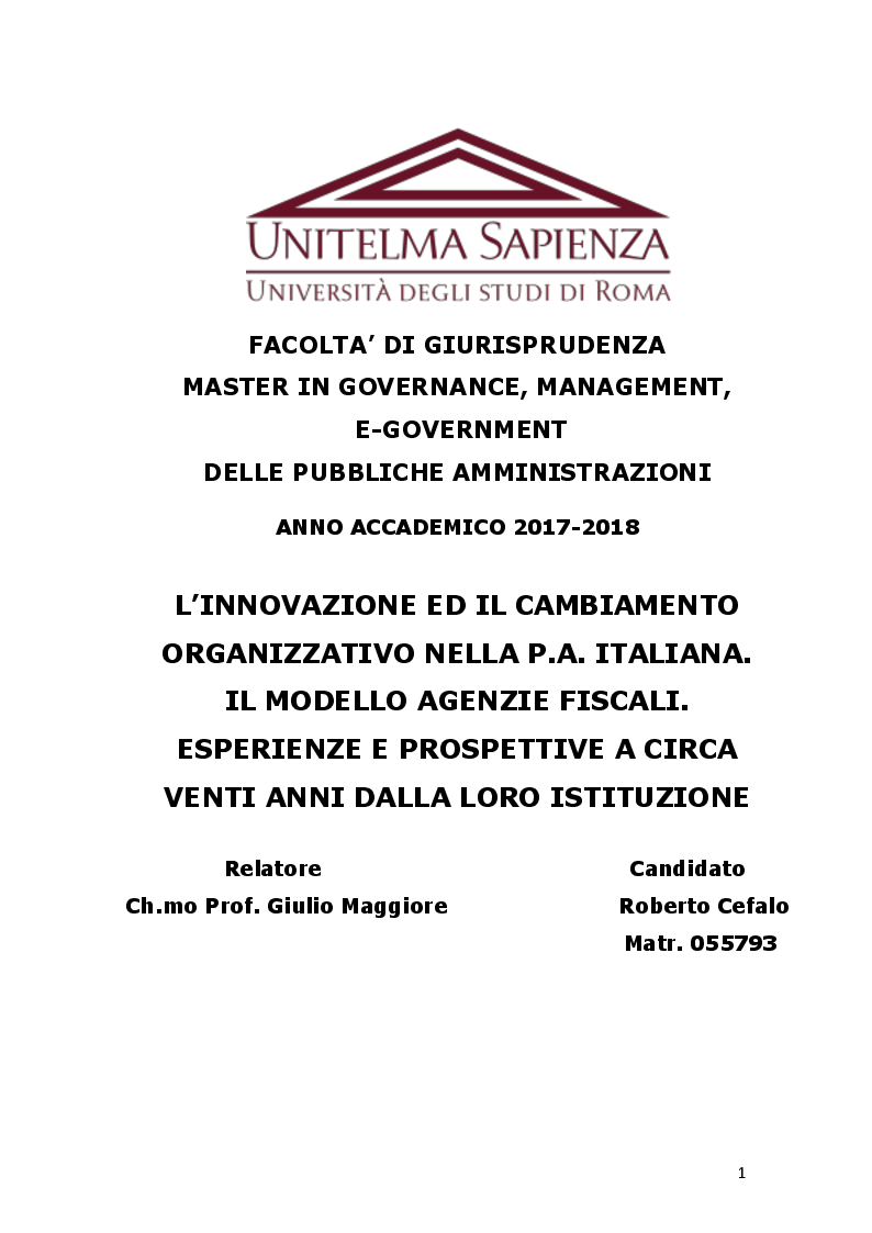 Anteprima della tesi: L'innovazione ed il cambiamento nella PA Italiana. Il modello Agenzie fiscali. Esperienze e prospettive a circa venti anni dalla loro istituzione, Pagina 1