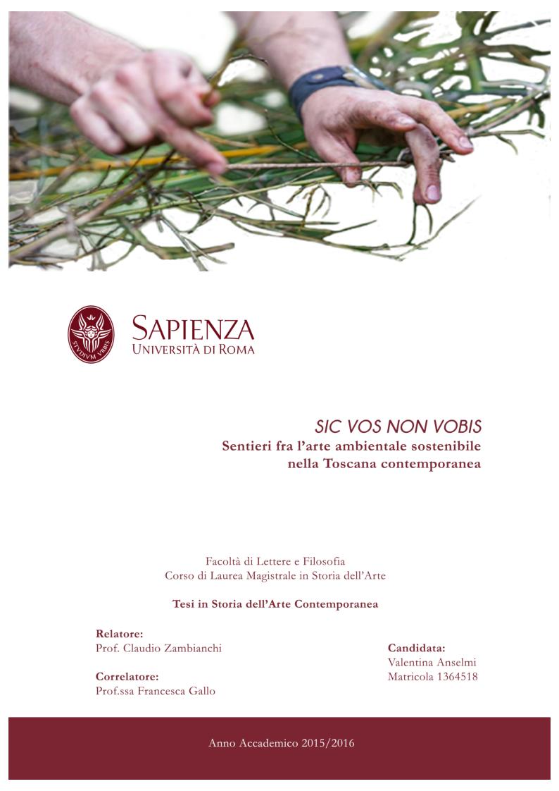 Anteprima della tesi: Sic Vos Non Vobis. Sentieri fra l'arte ambientale sostenibile nella Toscana contemporanea, Pagina 1