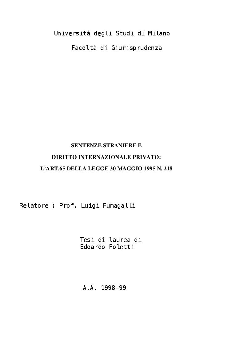 Anteprima della tesi: Sentenze straniere e Diritto internazionale privato: l'art. 65 della legge 30 maggio 1995 n. 218, Pagina 1