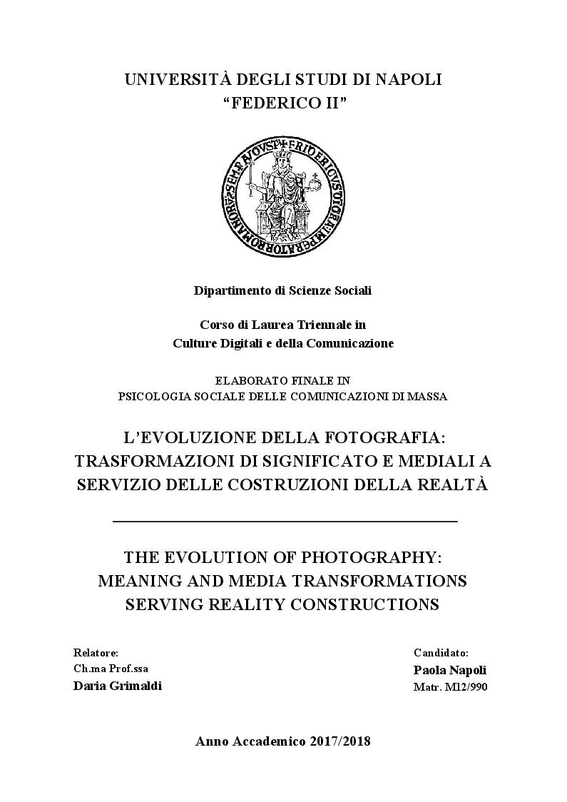 Anteprima della tesi: L'Evoluzione della fotografia: Trasformazioni di significato e mediali a servizio della costruzione della realtà, Pagina 1