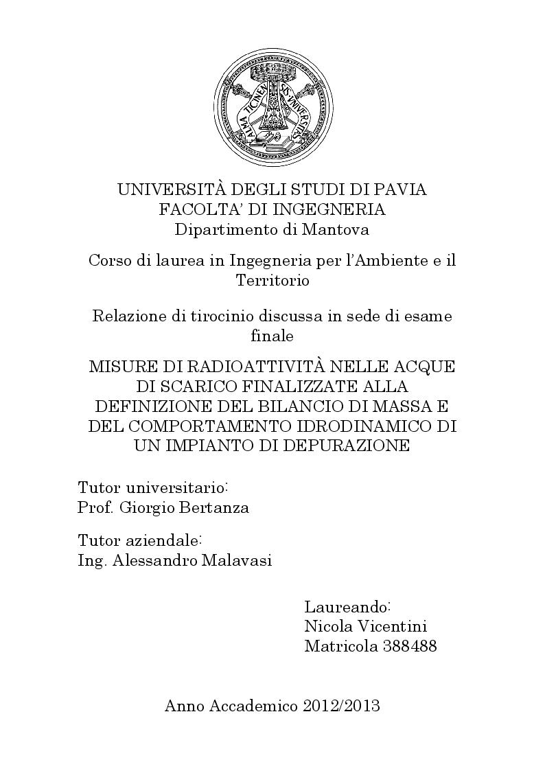 Anteprima della tesi: Misure di radioattività nelle acque di scarico finalizzate alla definizione del bilancio di massa e del comportamento idrodinamico di un impianto di depurazione, Pagina 1
